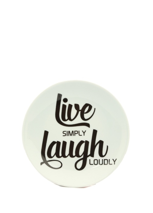 Live Simply Laugh Loudly Baskılı Porselen Tabak