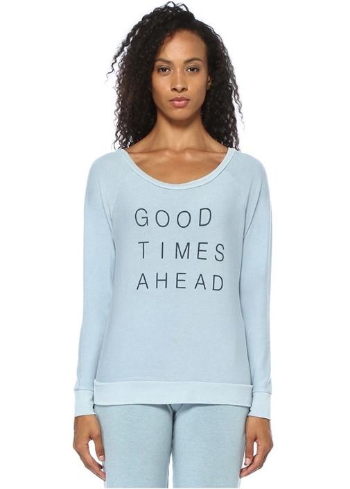 Good Times Ahead Mavi Baskılı Sweatshirt