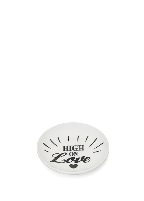 High On Love Baskılı Tabak