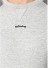 Not Today Maybe Later Gri Dokulu Sweatshirt